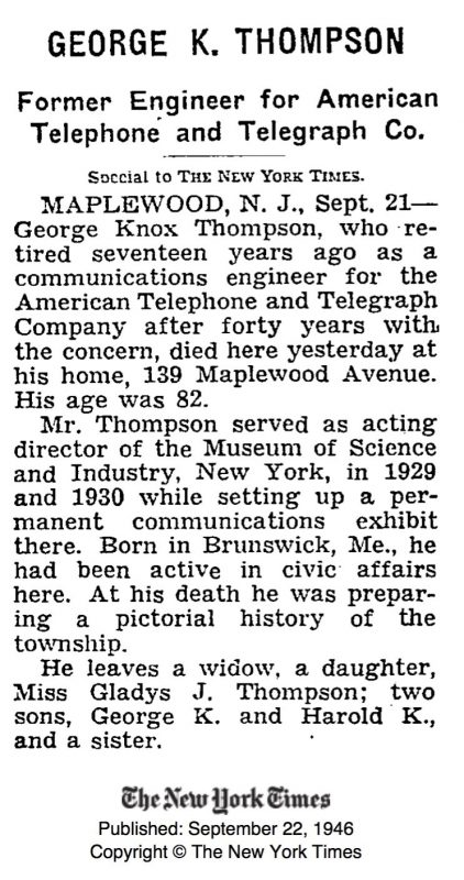 George Knox Thompson's New York Times Obituary. He passed away at 139 Maplewood Ave on September 20, 1946.